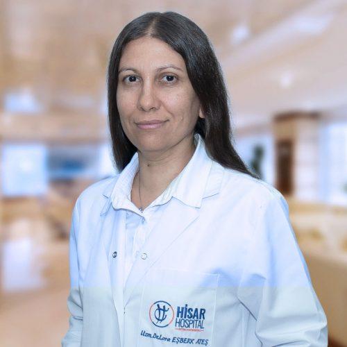 Uzm. Dr. Lora EŞBERK ATEŞ