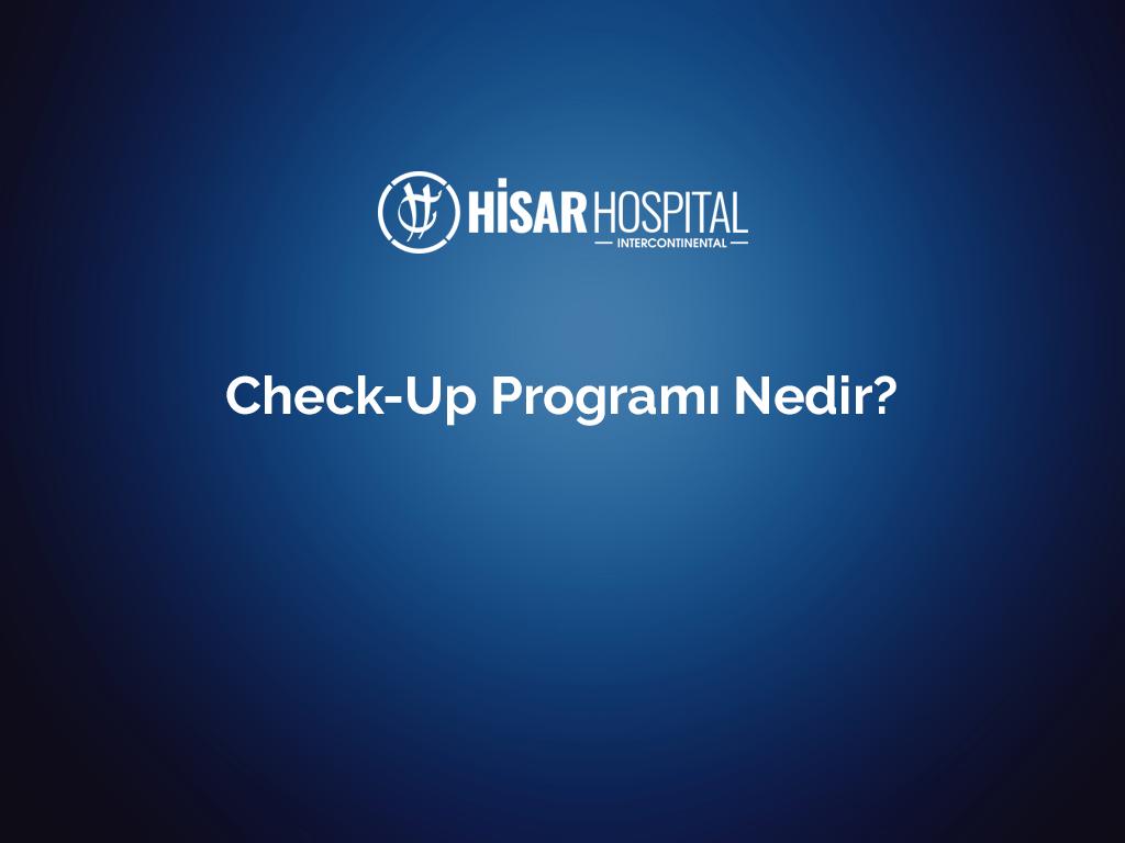 Check-up programı nedir?