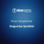 hisar hospital de dogumlar senliktir 1
