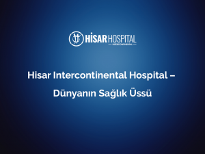 hisar intercontinental hospital dunyanin saglik ussu 1
