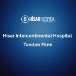 hisar intercontinental hospital tanitim filmi 2 1 1
