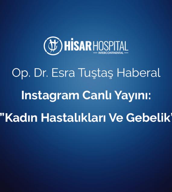 op dr esra tustas haberal instagram canli yayini kadin hastaliklari ve gebelik 1