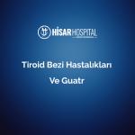 tiroid bezi hastaliklari ve guatr op dr ilker abci 1
