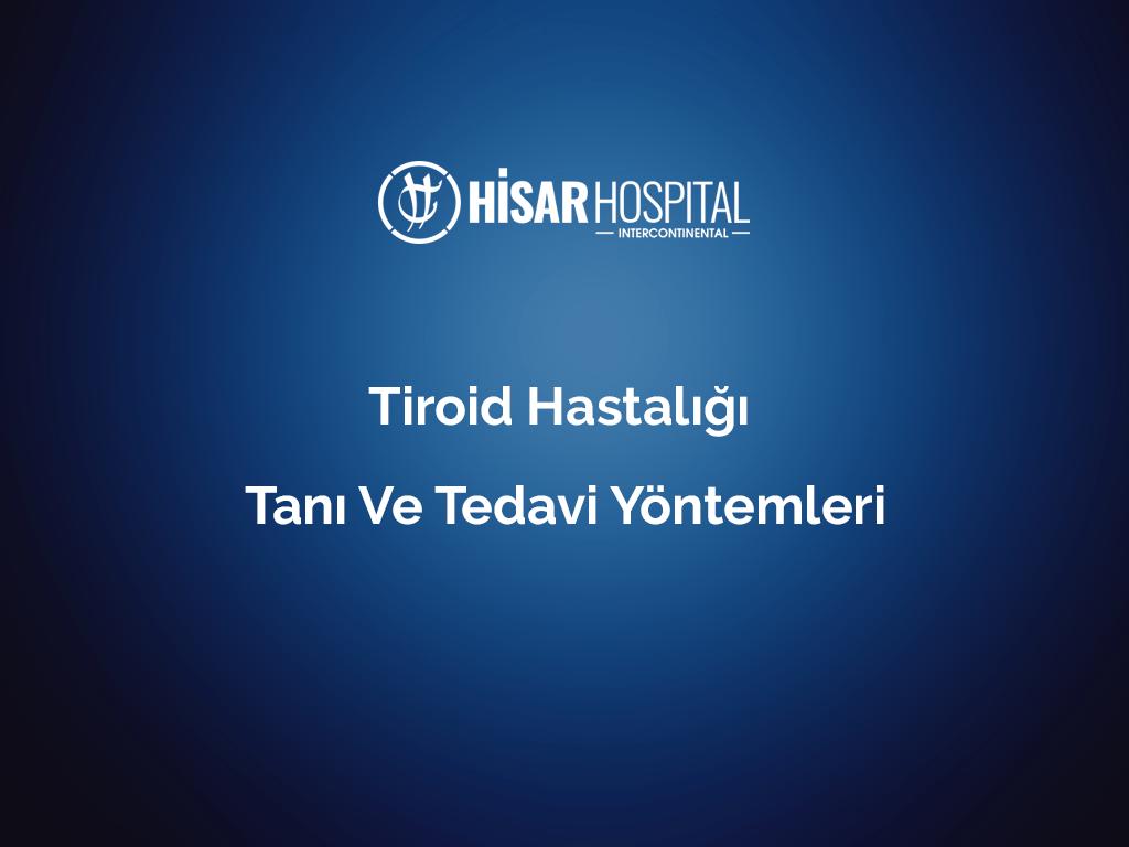Tiroid Hastalığı Tanı ve Tedavi Yöntemleri Op. Dr. İlker Abcı