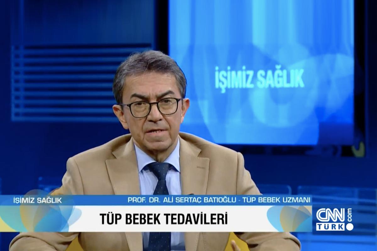 Prof. Dr. Ali Sertaç BATIOĞLU / İşimiz Sağlık Programı-Tüp Bebek Tedavileri